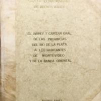 Proclama del Virrey y Capitán General de las Provincias del Río de la Plata a los habitantes de Montevideo y la Banda Oriental, seguido de un comentario anónimo. (1811)