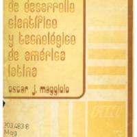 MAGGIOLO, Oscar J. - Política de desarrollo científico y tecnológico de América Latina.PDF
