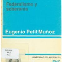 PETIT MUÑOZ, E. - Artigas  Federalismo y soberanía.PDF