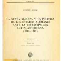 KOSSOK, Manfred - La santa alianza y la política de los estados alemanes ante la emancipación latinoamericana (1815-1830).PDF
